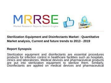 Sterilization Equipment and Disinfectants Market : Quantitative Market analysis, Current and future trends to 2013 - 2019