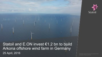 Statoil and E.ON invest €1.2 bn to build Arkona offshore wind farm in Germany