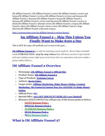 IM Affiliate Funnel 2 Review & IM Affiliate Funnel 2 $16,700 bonuses