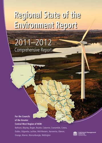 Central West Catchment Management Authority - Regional State of the Environment Report 2011-12