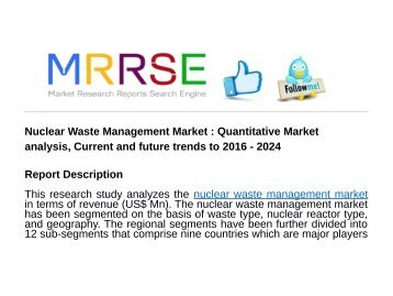 Nuclear Waste Management Market : Quantitative Market analysis, Current and future trends to 2016 - 2024