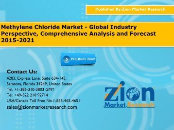 Methylene Chloride Market - Global Industry Perspective, Comprehensive Analysis and Forecast 2015-2021