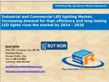 Industrial and Commercial LED lighting Market: Increasing demand for High efficiency and long lasting LED lights rives the market by 2014 - 2020