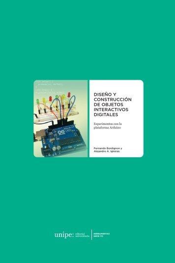 DISEÑO Y CONSTRUCCIÓN DE OBJETOS INTERACTIVOS DIGITALES