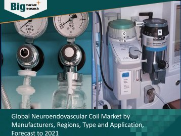 Neuroendovascular Coil Market Growth & Demands 2016