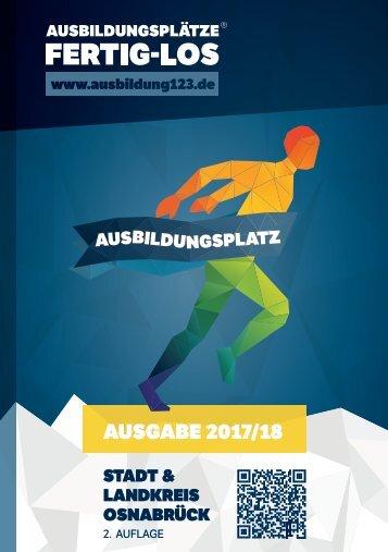 AUSBILDUNGSPLÄTZE - FERTIG - LOS | Stadt & Landkreis Osnabrück | 2. Auflage | Ausgabe 2017/18