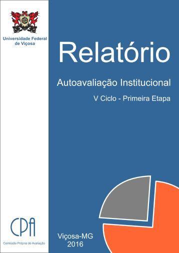 Relatorio de Autoavaliação Institucional UFV-I-ETAPA-2016