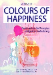 Colours of Happiness - Daniel und die fünf Prinzipien erfolgreicher Veränderung ISBN 9783950408362 Leseprobe