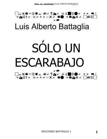 Sólo un escarabajo (Luis Alberto Battaglia)