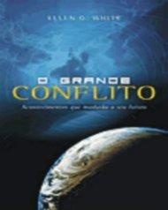 O Grande Conflito Completo [Nova Versão] Ellen G White