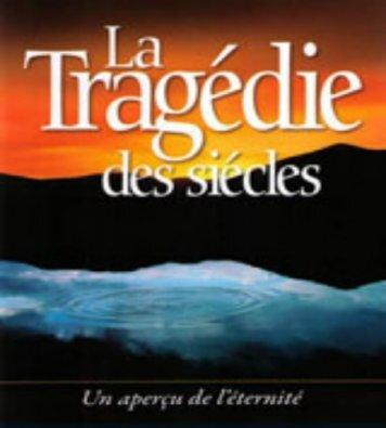 La Tragédie des Siècles par Ellen White