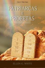 Patriarcas e Profetas Ellen G White [Version Portugues]