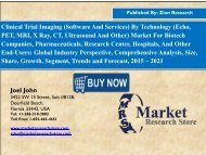 Clinical Trial Imaging Market Growing at a CAGR of 6.30% between 2016 and 2021