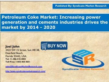 Petroleum Coke Market:Increasing power generation and cements industries drives the market by 2014 - 2020