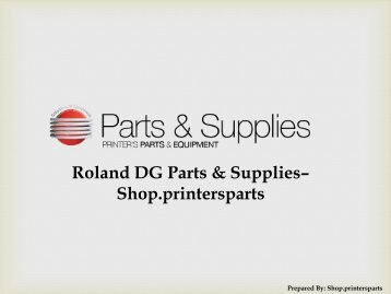 Roland DG Parts - Shop.PrintersParts.com