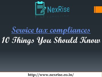 The Real Value of a Service tax compliances |NexRise