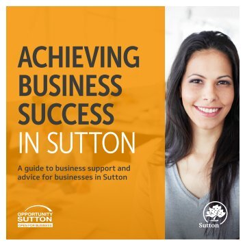 ACHIEVING BUSINESS SUCCESS IN SUTTON