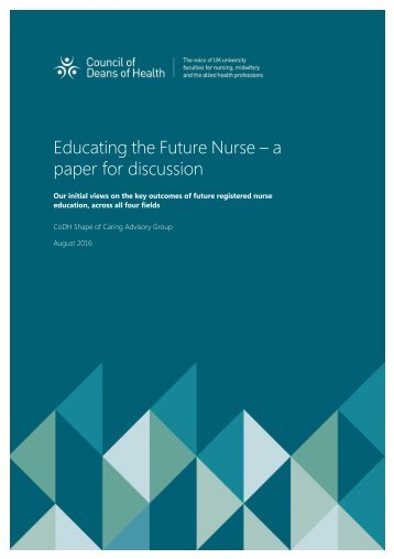 Educating the Future Nurse – a paper for discussion