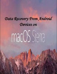 Data Recovery From Android Devices on Mac OS X 10.12 Sierra