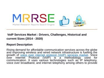 VoIP Services Market : Drivers, Challenges, Historical and current Sizes (2014 - 2020)