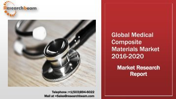 Global Medical Composite Materials Market 2016-2020