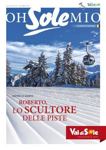 VAL DI SOLE - Oh sole mio| TRENTINO | La rivista d'inverno