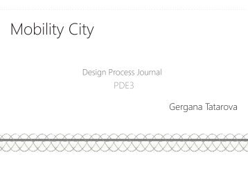 Design Process Journal Walkway Mobility City