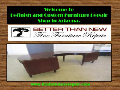Furniture Repair Scottsdale Better Than New