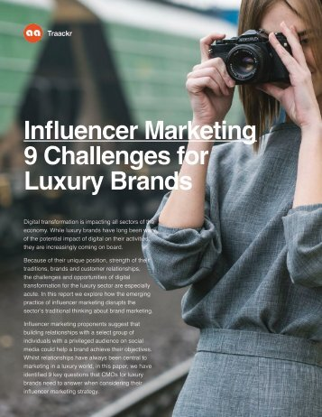 Influencer Marketing 9 Challenges for Luxury Brands