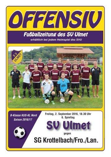 Offensiv: SV Ulmet gegen SG Krottelbach/Fro./Lan.
