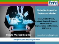 Automotive Fasteners Market Analysis, Segments, Growth and Value Chain 2016-2026