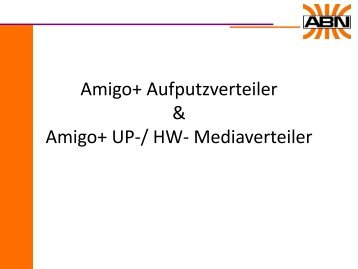 ABN Produktinformation Amigo+ Aufputz- und Mediaverteiler