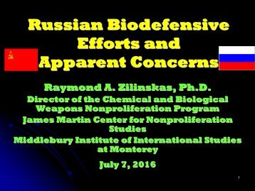 Russian Biodefensive Efforts and Apparent Concerns