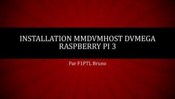 INSTALLATION MMDVMHOST DVMEGA RASPBERRY PI 3