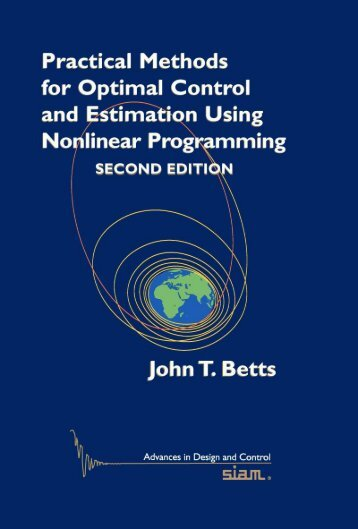 44382467-practical-methods-for-optimal-control-and-estimation-using-nonlinear-programming