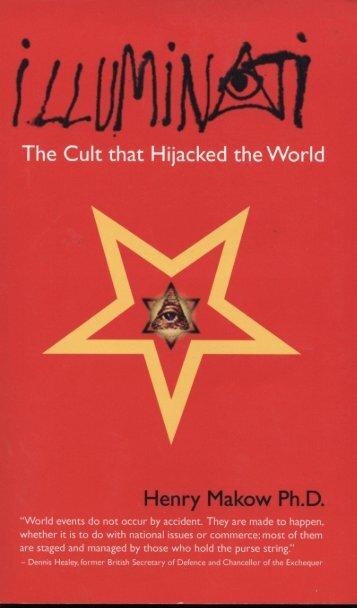 Illuminati - Henry Makow Ph.D.