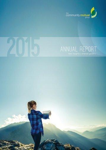 Community Mutual Ltd. Annual Report 2015