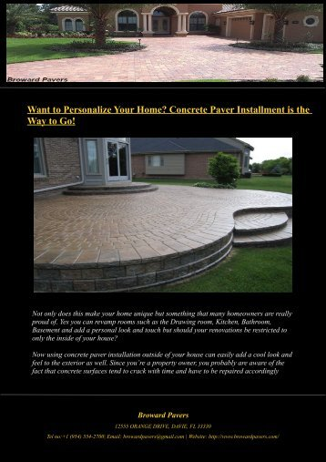 Want to Personalize Your Home? Concrete Paver Installment is the Way to Go!