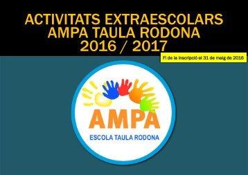 ACTIVITATS EXTRAESCOLARS AMPA TAULA RODONA 2016 / 2017