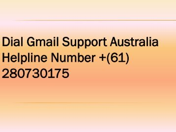 Gmail Tech Support Australia Number 61280730175 Fix Gmail Issues
