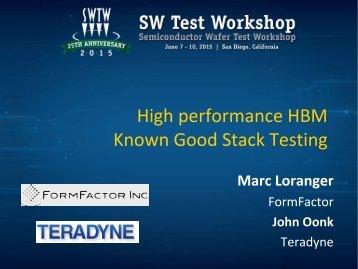High performance HBM Known Good Stack Testing