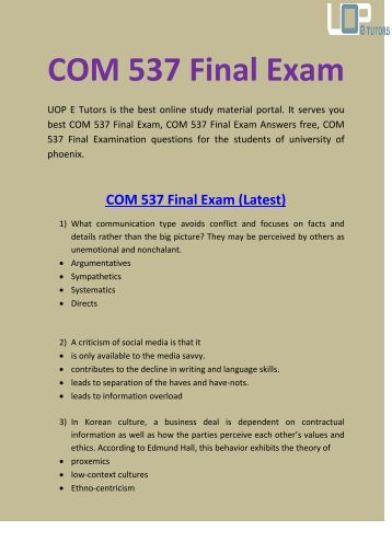 com 537 final exam Com 537 final exam guide to purchase this material click below link:- what communication type avoids.