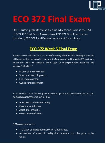 ECO 372 Final Exam Questions & Answers : UOP E Tutors