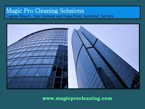 Residential Cleaning Dana Point, CA|Magic Pro Cleaning Solutions