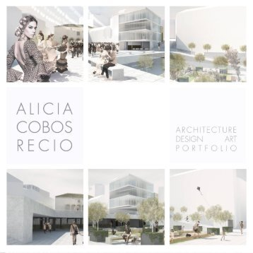 ALICIA COBOS RECIO - Architecture, design and art PORTFOLIO - ENGLISH
