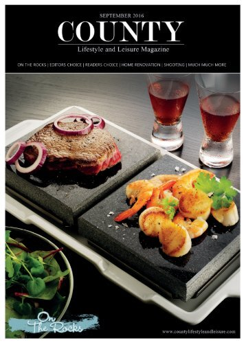 September 2016 - County Lifestyle and Leisure Magazine