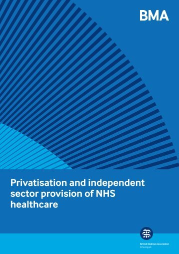 Privatisation and independent sector provision of NHS healthcare