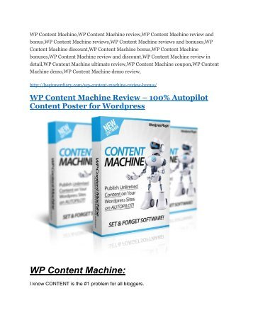 WP Content Machine review in detail and (FREE) $21400 bonus