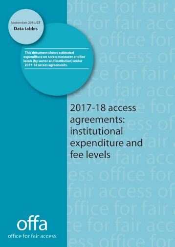 2017-18 access agreements institutional expenditure and fee levels