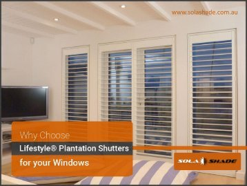 Add Form & function to your Home with Lifestyle Planation Shutters